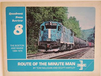 Route Of The Minute Man-Boston & Maine 1969-1979 by Tom Nelligan & Scott Hartley
