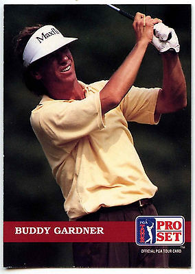 Buddy Gardner #16 PGA Tour Golf 1992 Pro Set Trade Card (C322)