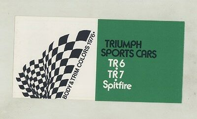 1976 Triumph TR6 TR7 Interior & Body Paint Colors Brochure ww4742