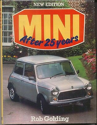 Mini After 25 Years by Rob Golding Published 1984