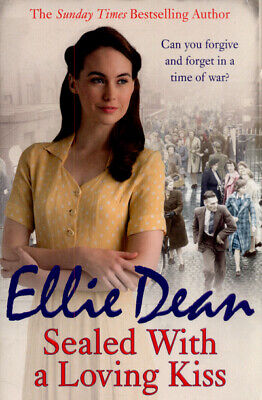 Sealed with a loving kiss by Ellie Dean (Paperback)