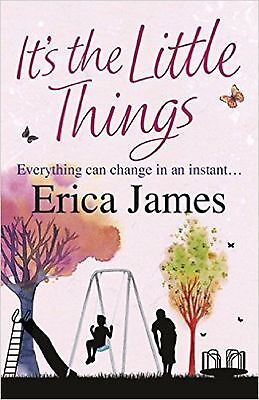 It's the Little Things by Erica James, Book, New (Paperback)