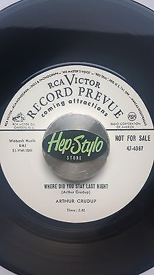 Arthur Blues Crudup 45 Re-Where Did You Stay Last Night-Top Rca Blues Boppers