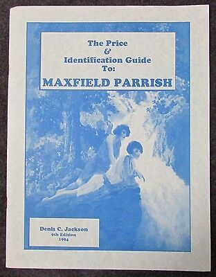 Price & Identification Guide To Maxfield Parrish 9Th Ed By Denis Jackson 1994