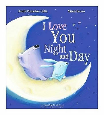 I Love You Night and Day by Smriti Prasadam-Halls, Book, New (Paperback)