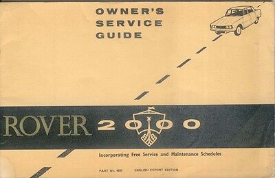Rover 2000 Owners Service Guide & Maintenance Schedules Export Edition No. 4635
