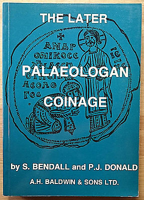 LAC - Bendall S., Donald P.J., The Later Palaeologan Coinage.