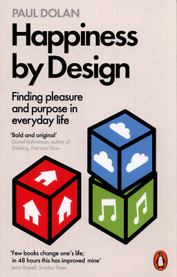 Happiness by design by Paul Dolan (Paperback)