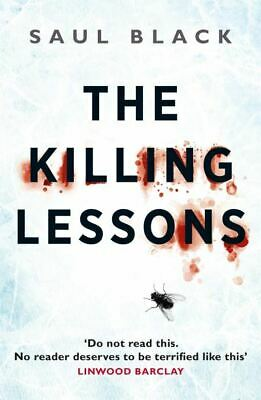 The killing lessons by Saul Black (Paperback)