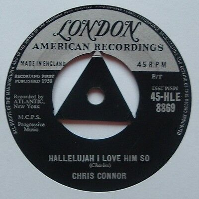 1950s Rock 'n' Roll CHRIS CONNOR Hallelujah I Love Him So/Tri London HLE 8869
