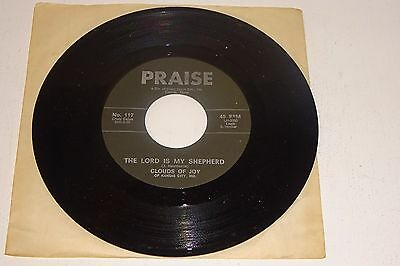 Clouds Of Joy When I Get Up In Glory / The Lord Is My Shepherd Praise Usa 7""