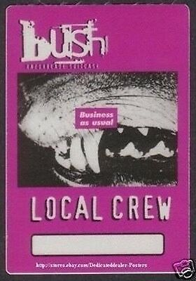 BUSH backstage pass Tour Satin Cloth BUSINESS AS USUAL