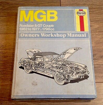 MGB Roadster & GT Coupe 1962 To 1977 HAYNES Owners Workshop Manual