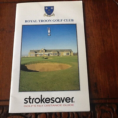 Royal Troon Strokesaver Home of the Open Golf Championship 2016