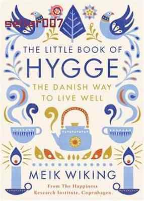 The Little Book of Hygge The Danish Way to Live Well - Book by Meik Wiking PP
