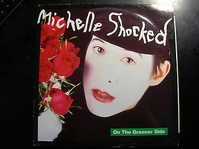 """Michelle Shocked - On The Greener Side 12"""" single"""