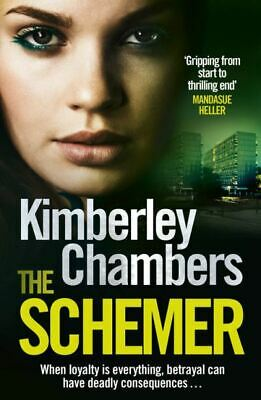 The schemer by Kimberley Chambers (Paperback)