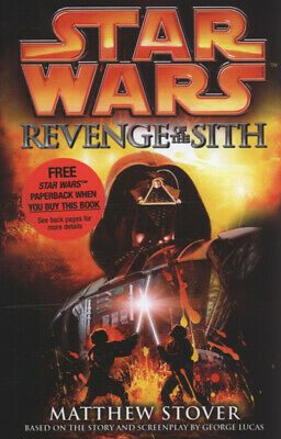 Star Wars: Revenge of the Sith by Matthew Woodring Stover|George Lucas