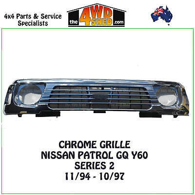 NEW Replacement  GQ Patrol Chrome Grille Y60 Series 11 11/94-1097