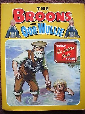 The Broons / Oor Wullie Annual The Golden Years 1946 To 1956 Hb Dj Vgc