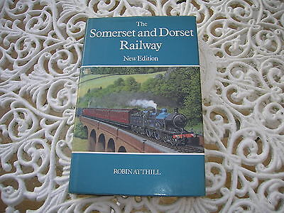 The Somerset And Dorset Railway,robin Atthill.new Edition.1985.pristine Copy.