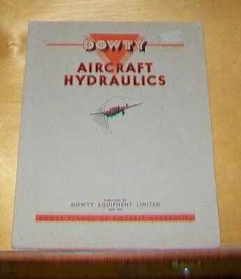 DOWTY AIRCRAFT HYDRAULICS 1st ed., 1938. PROOF COPY. SOFT COVERS.