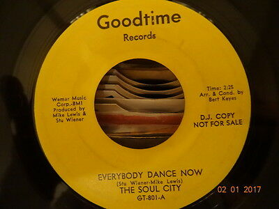 Northern Soul; The Soul City / Everybody Dance Now ( Good Time Records )