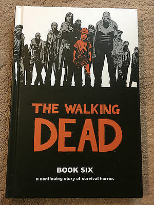 The Walking Dead, Book Six - First Printing