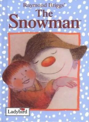 The Snowman (Ladybird Book of the Film) By Raymond Briggs