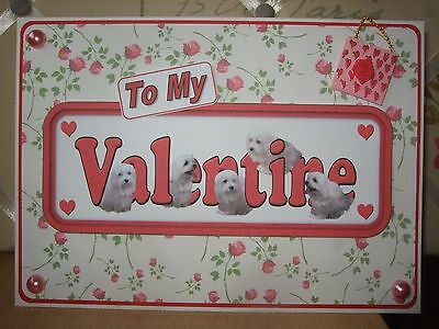 Handmade Maltese Dogs Valentine Card Valentine's Day Sign Puppy To My Roses Love