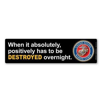 When It Has To Be Destroyed Overnight Bumper Strip (Yellow) Magnet