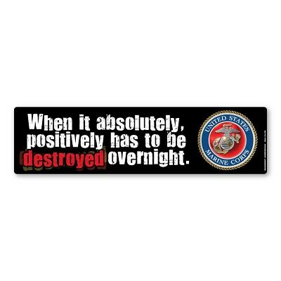 When It Has To Be Destroyed Overnight Bumper Strip (Red) Magnet