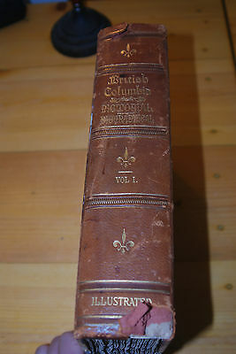 Weeda BC Pictorial Biographical Vol. I, 1914, S.J. Clarke, 694 pp, 3/4 leather