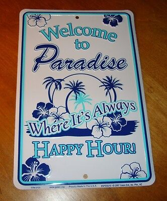 WELCOME TO PARADISE WHERE IT'S ALWAYS HAPPY HOUR Palm Trees on Beach Decor Sign