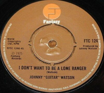 """JOHNNY GUITAR WATSON * I DON'T WANT TO BE * Classic Soul Funk Boogie 7"""" Vinyl"""