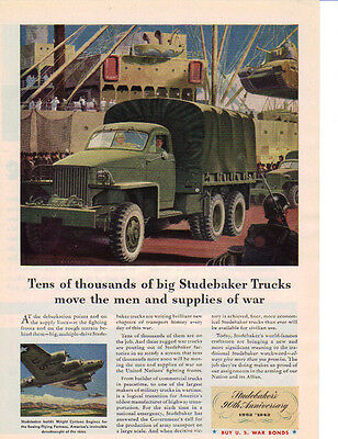 1942 Studebaker Trucks Move The Men And Supplies Ad