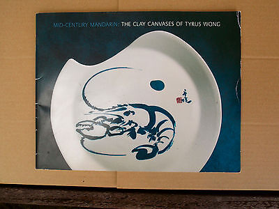 The Clay Canvases of Tyrus Wong 2004 Exhibition Catalog