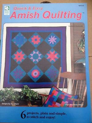 Quick & Easy Amish Quilting 6 Projects by Ann Boyce Plain and Simple Designs