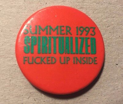"""Spiritualized 1.5"""" Pin Badge Fucked Up Inside Summer 1993 Rare Mint Condition"""