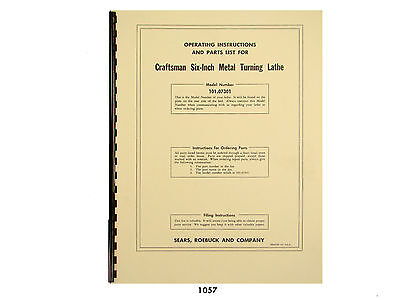"""Sears Craftsman 6"""" Metal Lathe 101.07301 Operation and Parts List Manual *1057"""