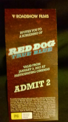 RED DOG: TRUE BLUE - Admits 2 - DOUBLE MOVIE PASS TICKET