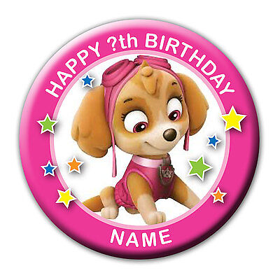 PERSONALISED PAW PATROL SKYE BIRTHDAY BADGES / MAGNET / MIRROR  58MM or 77MM