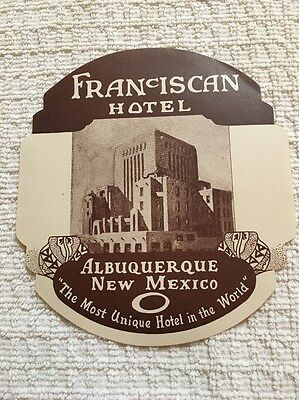 Early 1900s FRANCISCAN HOTEL ALBUQUERQUE NEW MEXICO Luggage Label Tag