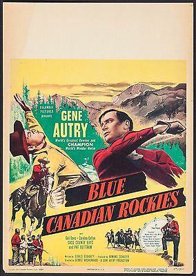 BLUE CANADIAN ROCKIES, Columbia, 1952, GENE AUTRY. Window Card, F/VF