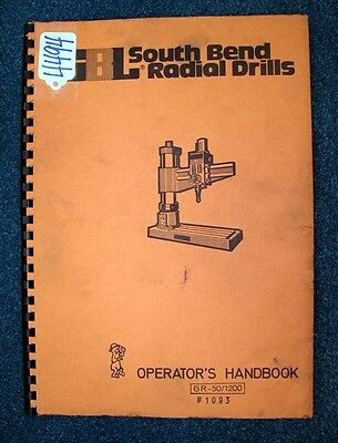 South Bend Radial Drills Operator's Manual - COPY (Inv.18112-4494)