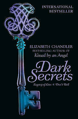 Dark Secrets: Legacy of Lies and Don't Tell by Elizabeth Chandler (Paperback,...