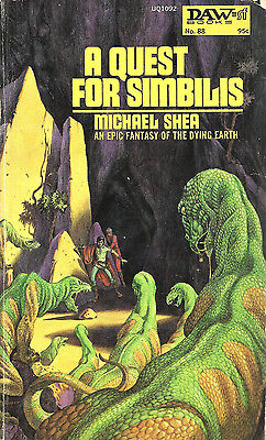 A Quest For Simbilis by Michael Shea, DAW Books 1st edition paperback, 1974