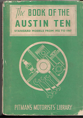 Austin 10 Ten 1932-1947 models fully illustrated Instruction Book Pub. Pitman