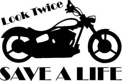 Motorcycle Look Twice Save a Life vinyl decal sticker