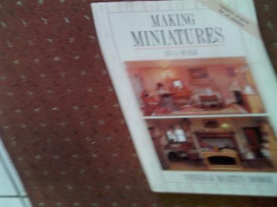 Making Miniatures In 1/12 Scale For Dolls House Interiors